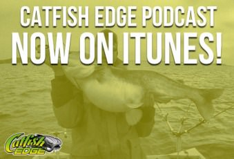 Grab The Catfish Edge Podcast In iTunes Now!