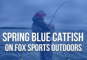 Spring Blue Catfish on Fox Sports Outdoors (Southwest Outdoors Report)