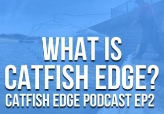 What Is Catfish Edge? [Catfish Edge Podcast EP 2]