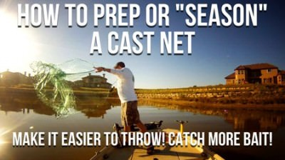 How To Prepare a Cast Net (And Make It Easier To Throw)