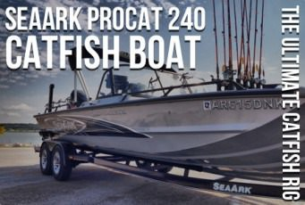 SeaArk ProCat 240 Catfish Boat: The Ultimate Catfish Rig