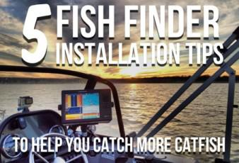 5 Fish Finder Installation Tips For Success (And Catching More Catfish)
