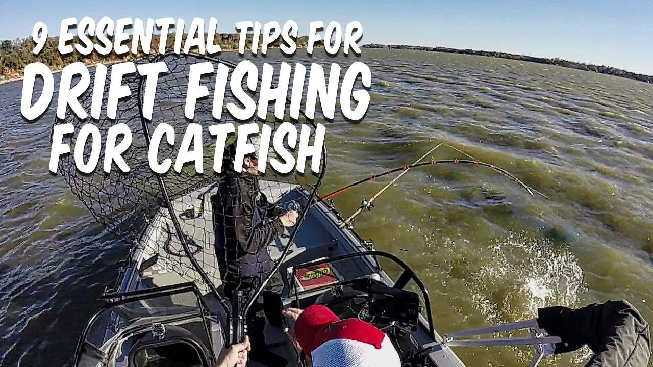 Drift Fishing For Catfish Tips