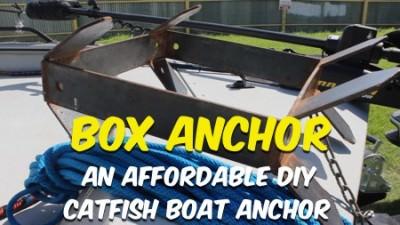 Box Anchor – The Affordable DIY Catfish Boat Anchor