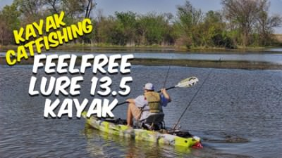 FeelFree Lure 13.5 Kayak and Kayak Catfishing [Rig My Yak]
