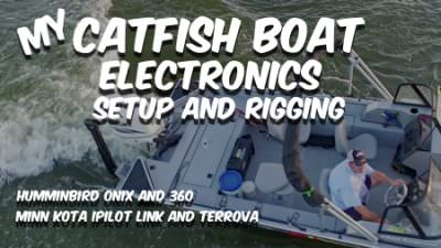 My Catfish Boat Rigging: Electronics (Humminbird and Minn Kota)