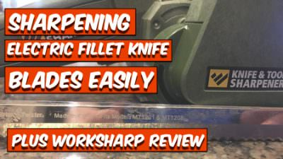 Sharpen Electric Fillet Knife Blades Easily (Work Sharp Review)